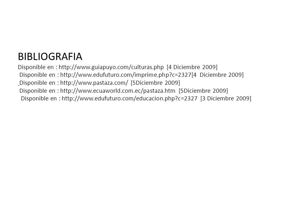 BIBLIOGRAFIA Disponible en : http://www. guiapuyo. com/culturas