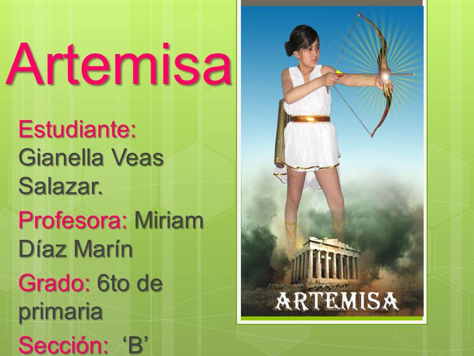 Artemisa Estudiante: Gianella Veas Salazar.