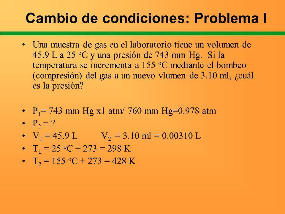Cambio de condiciones: Problema I