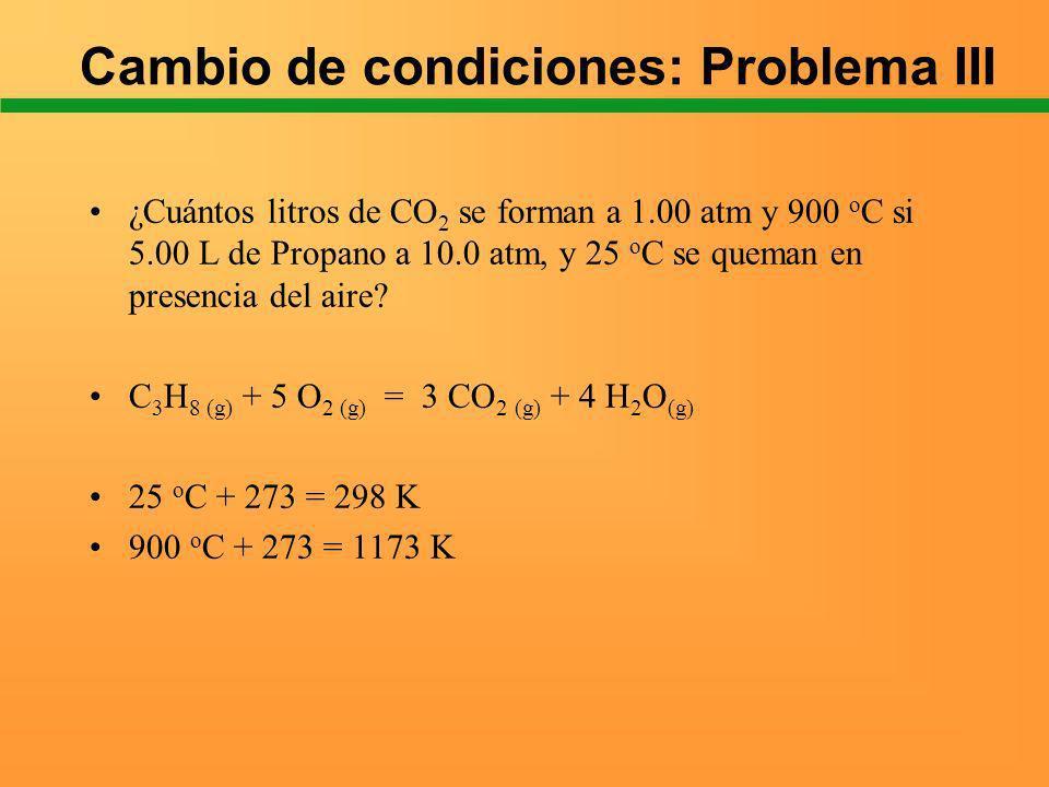 Cambio de condiciones: Problema III