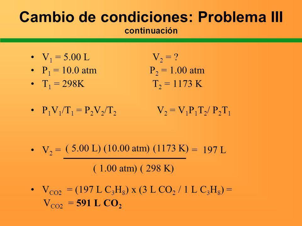 Cambio de condiciones: Problema III continuación