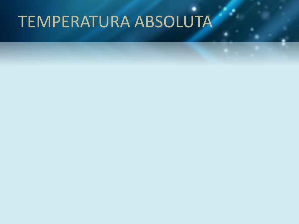 TEMPERATURA ABSOLUTA
