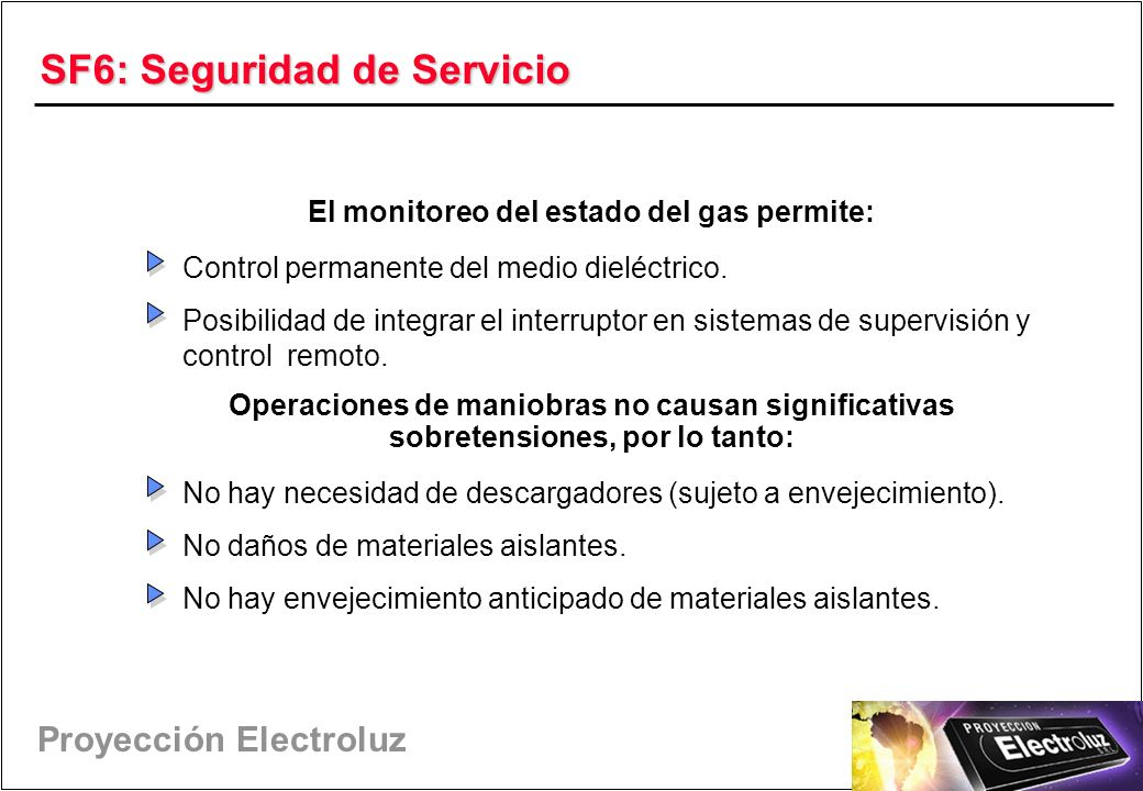 SF6: Seguridad de Servicio