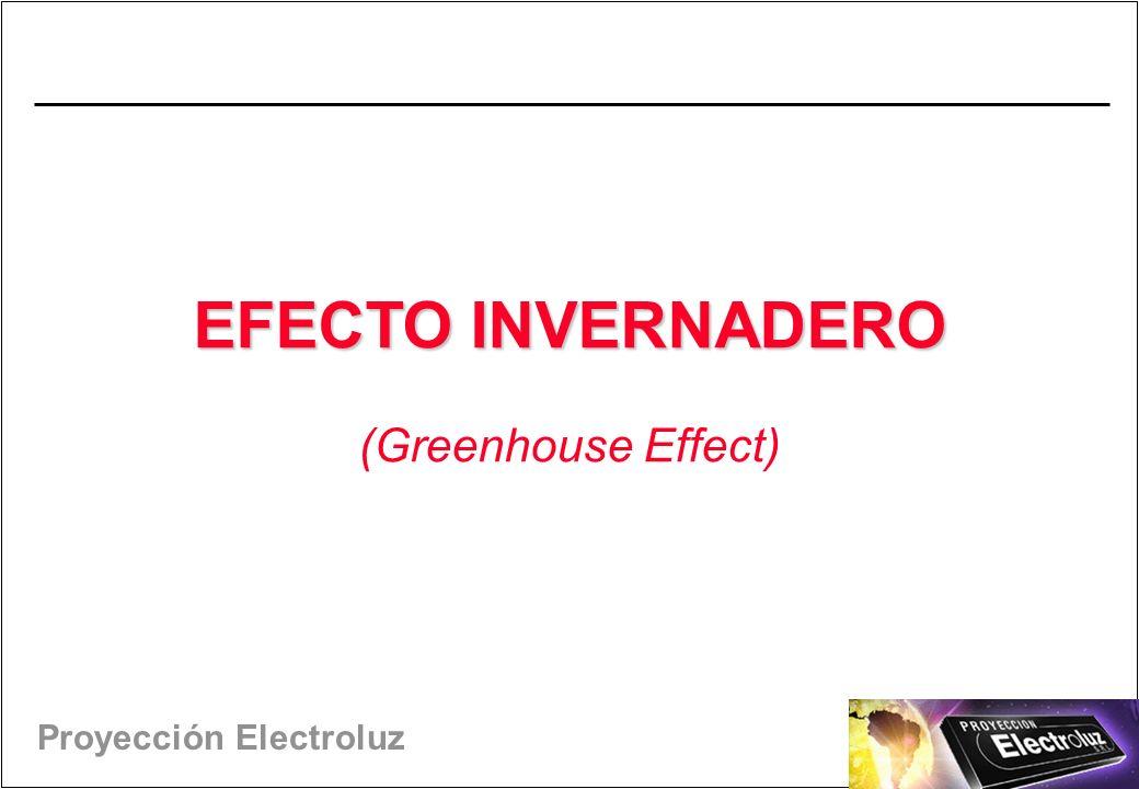 EFECTO INVERNADERO (Greenhouse Effect) 11