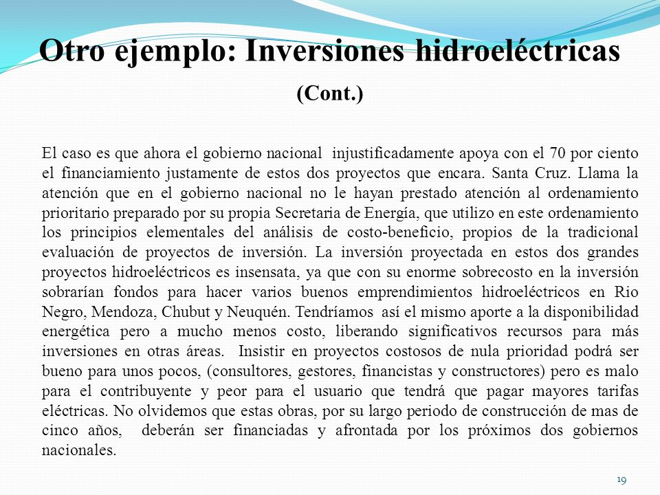 Otro ejemplo: Inversiones hidroeléctricas (Cont.)