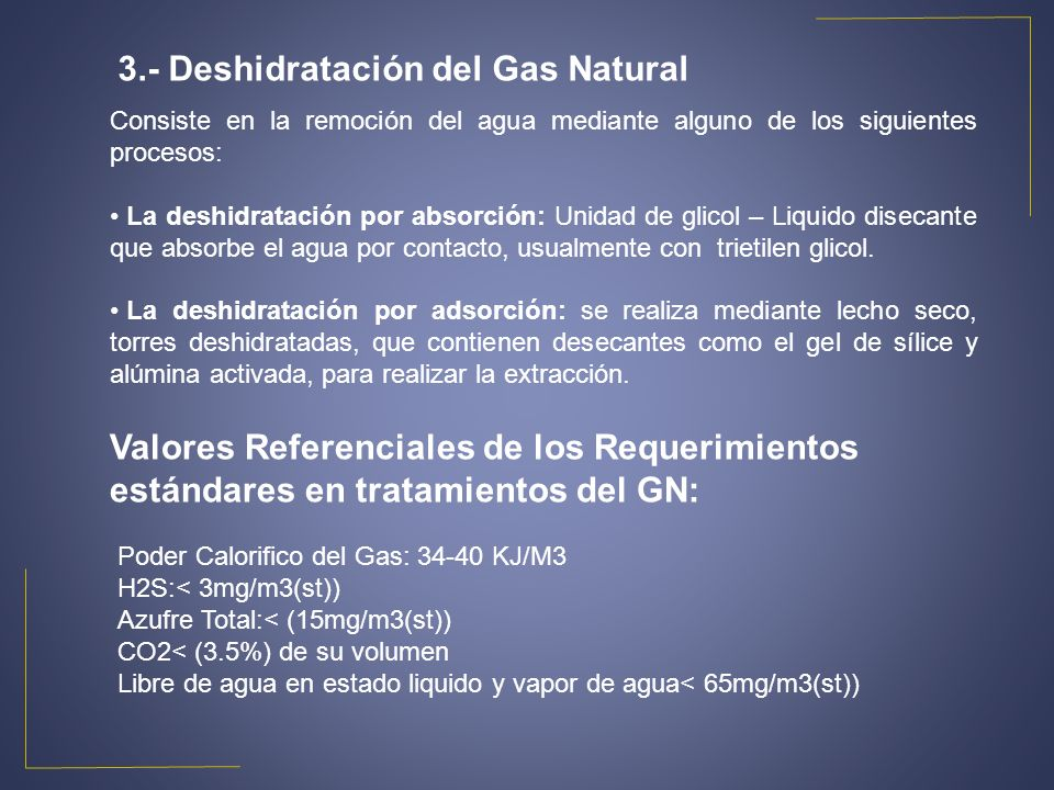 3.- Deshidratación del Gas Natural
