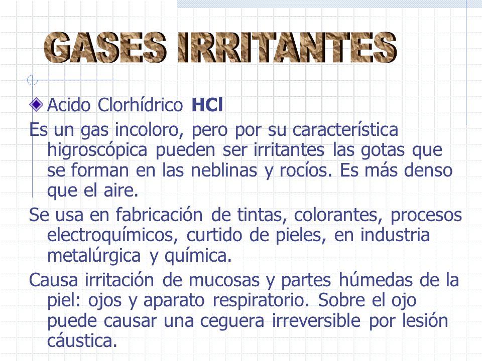 GASES IRRITANTES Acido Clorhídrico HCl