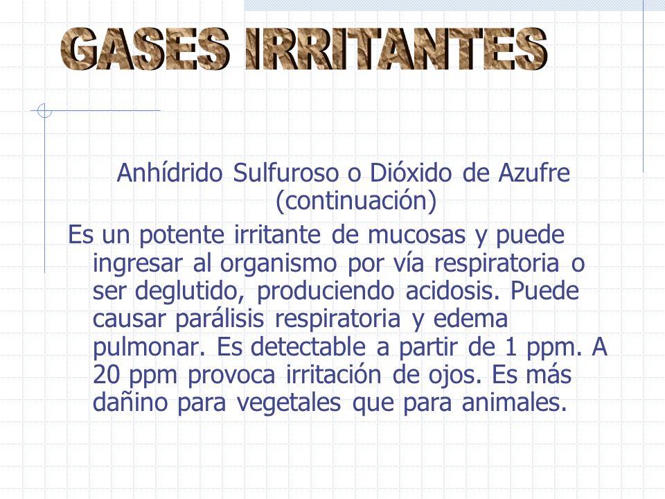 Anhídrido Sulfuroso o Dióxido de Azufre (continuación)