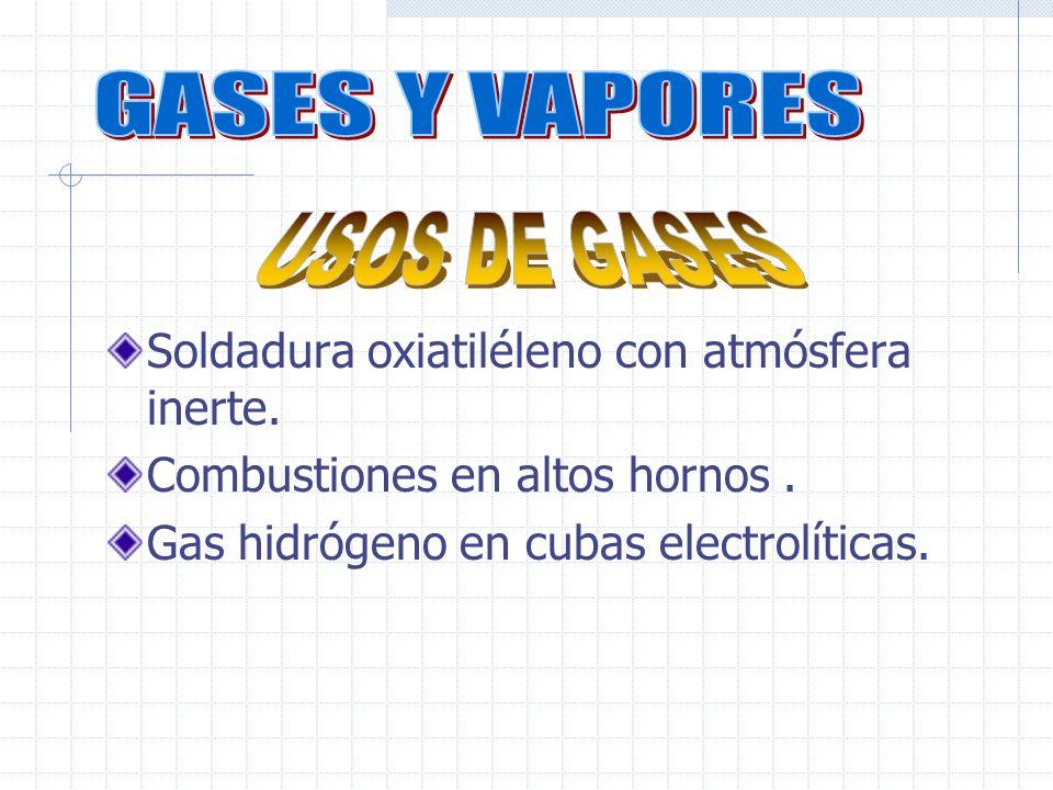 GASES Y VAPORES USOS DE GASES