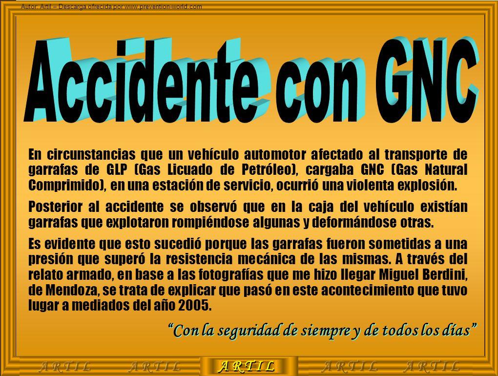 Accidente con GNC Con la seguridad de siempre y de todos los días