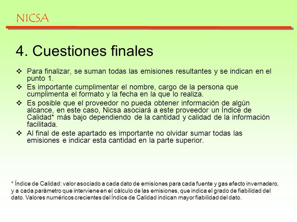 4. Cuestiones finales NICSA