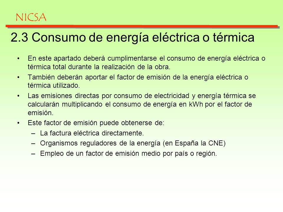 2.3 Consumo de energía eléctrica o térmica