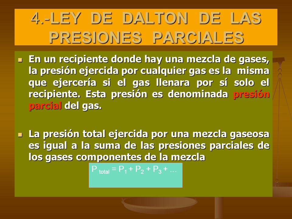 4.-LEY DE DALTON DE LAS PRESIONES PARCIALES