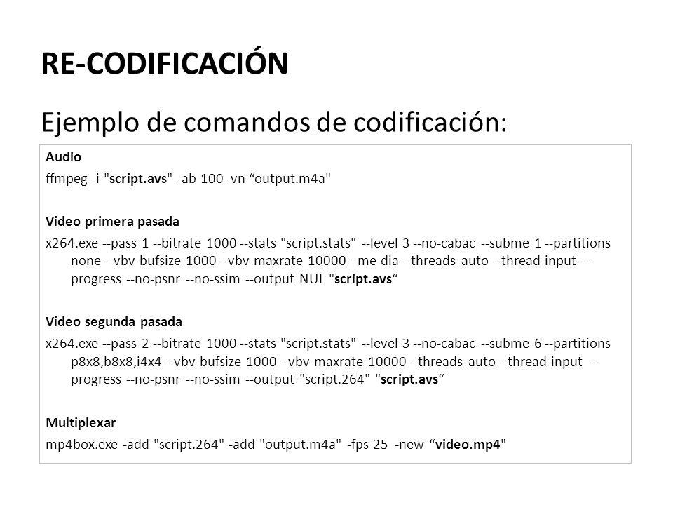 RE-CODIFICACIÓN Ejemplo de comandos de codificación: