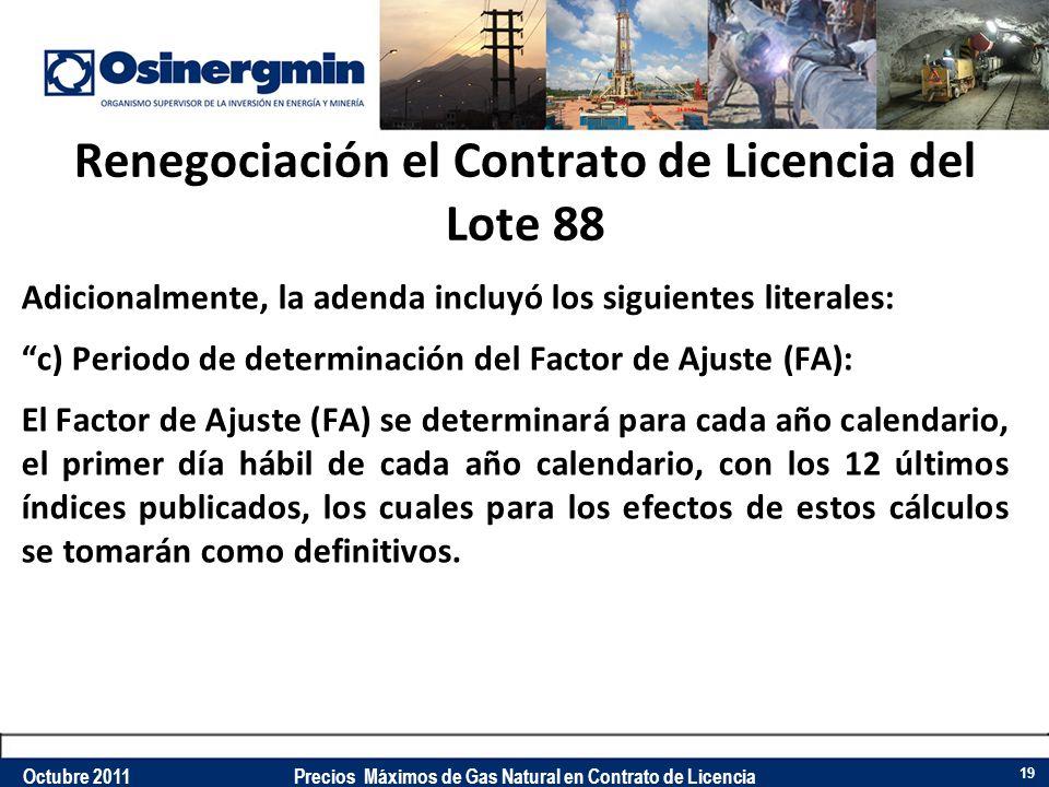 Renegociación el Contrato de Licencia del Lote 88
