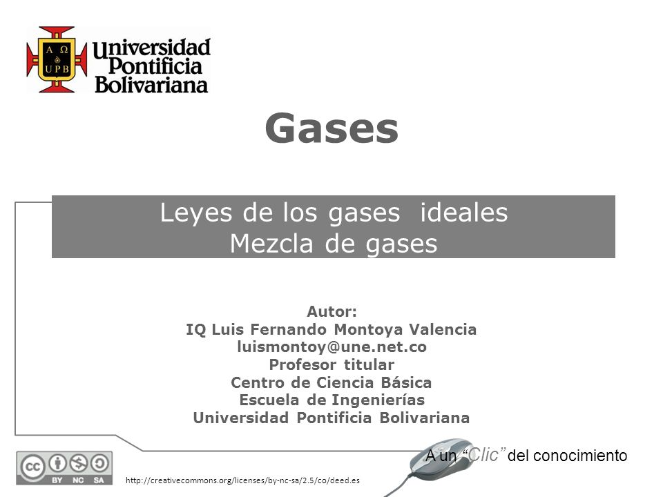 Gases Leyes de los gases ideales Mezcla de gases Autor: