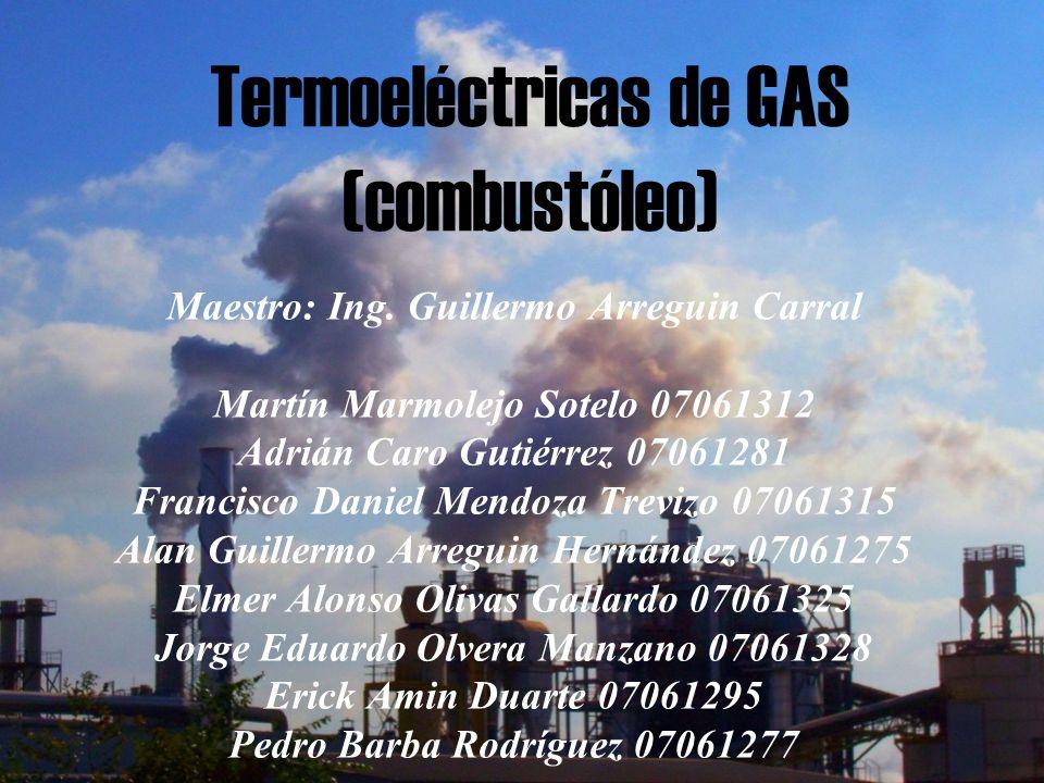 Termoeléctricas de GAS (combustóleo)