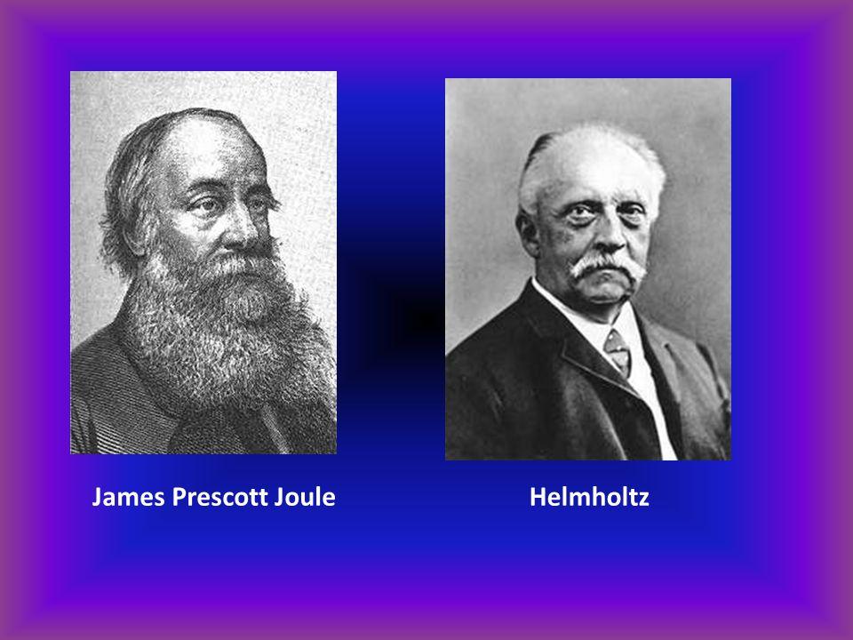 James Prescott Joule Helmholtz