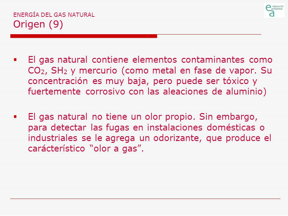 ENERGÍA DEL GAS NATURAL Origen (9)