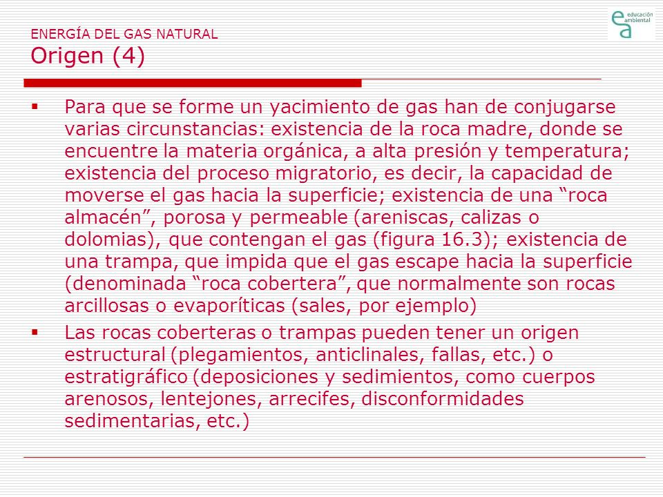 ENERGÍA DEL GAS NATURAL Origen (4)