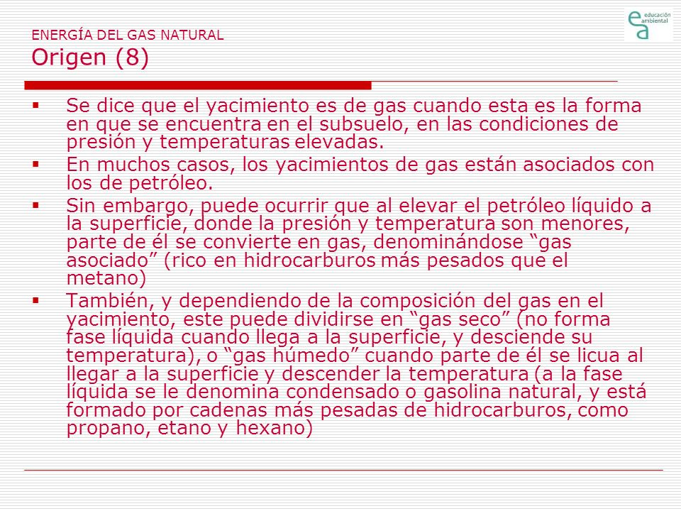 ENERGÍA DEL GAS NATURAL Origen (8)