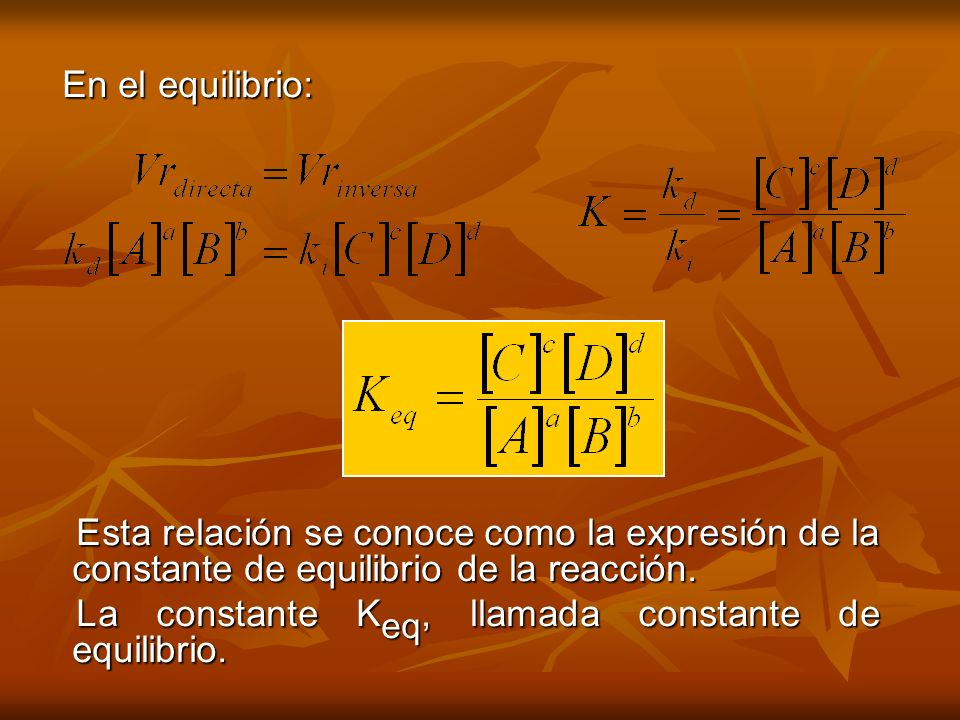La constante Keq, llamada constante de equilibrio.