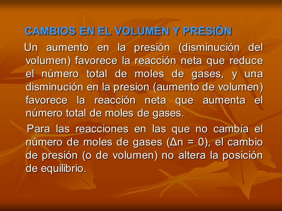 CAMBIOS EN EL VOLUMEN Y PRESIÓN