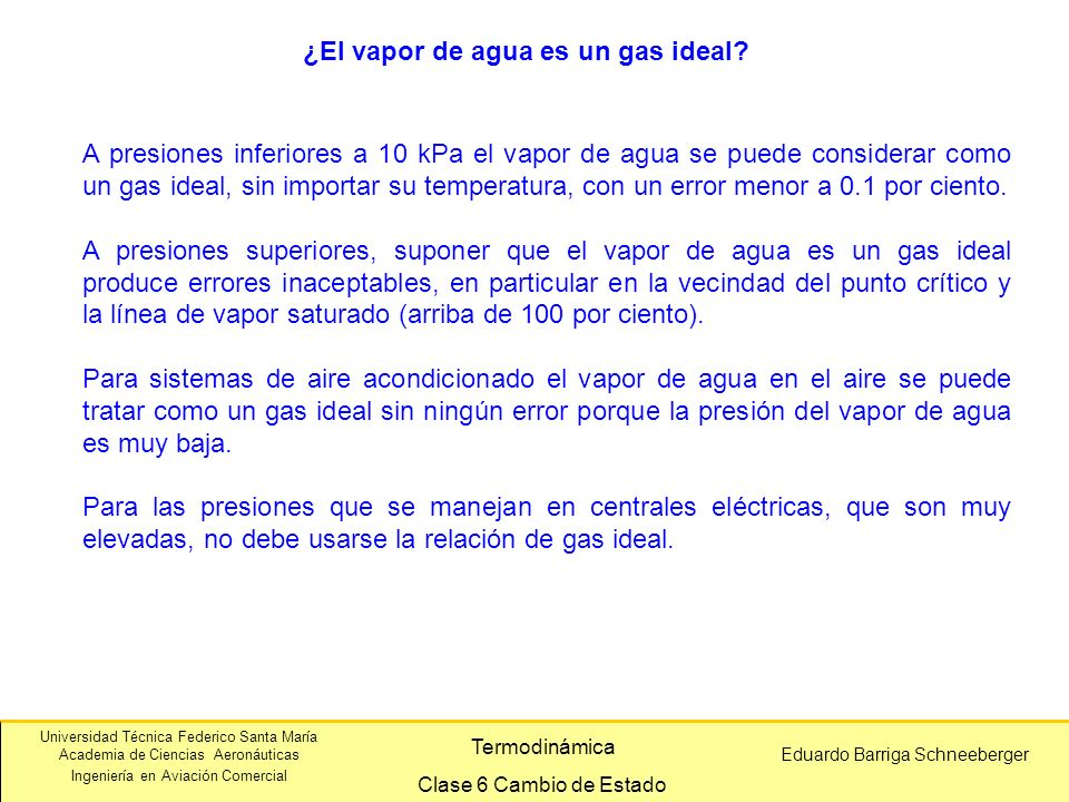 ¿El vapor de agua es un gas ideal
