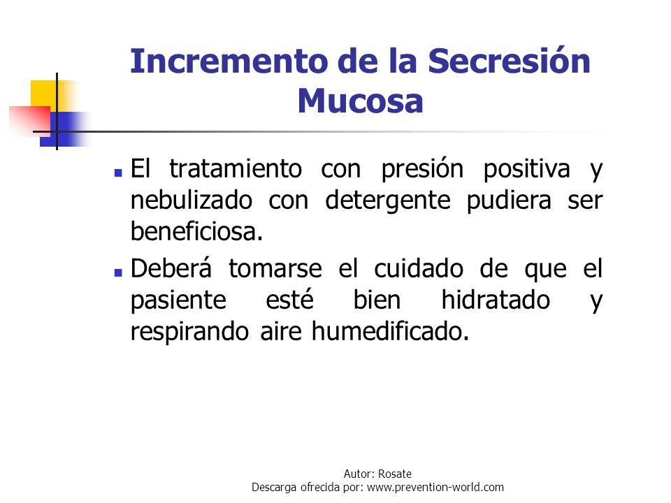 Incremento de la Secresión Mucosa
