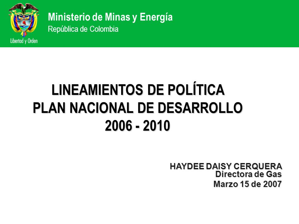 LINEAMIENTOS DE POLÍTICA PLAN NACIONAL DE DESARROLLO 2006 - 2010