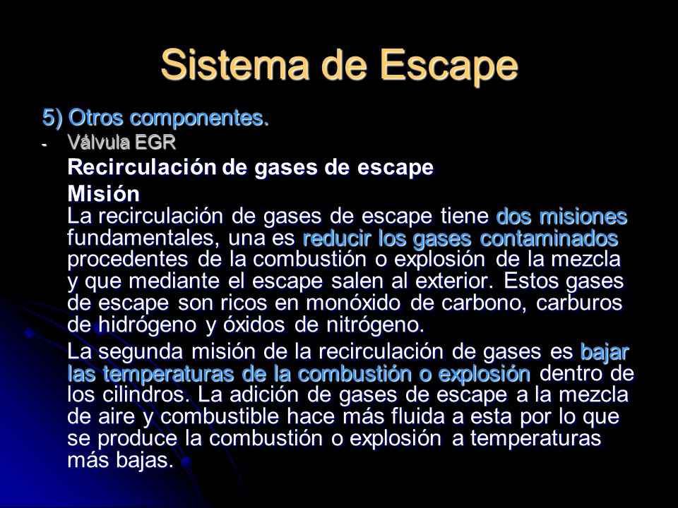 Sistema de Escape 5) Otros componentes.