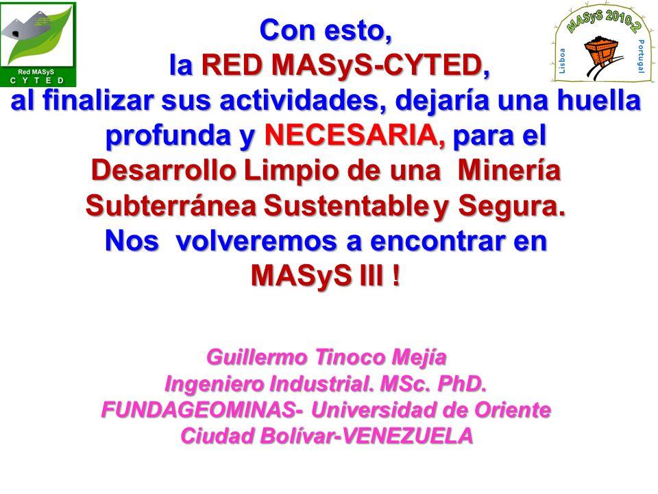 Desarrollo Limpio de una Minería Subterránea Sustentable y Segura.