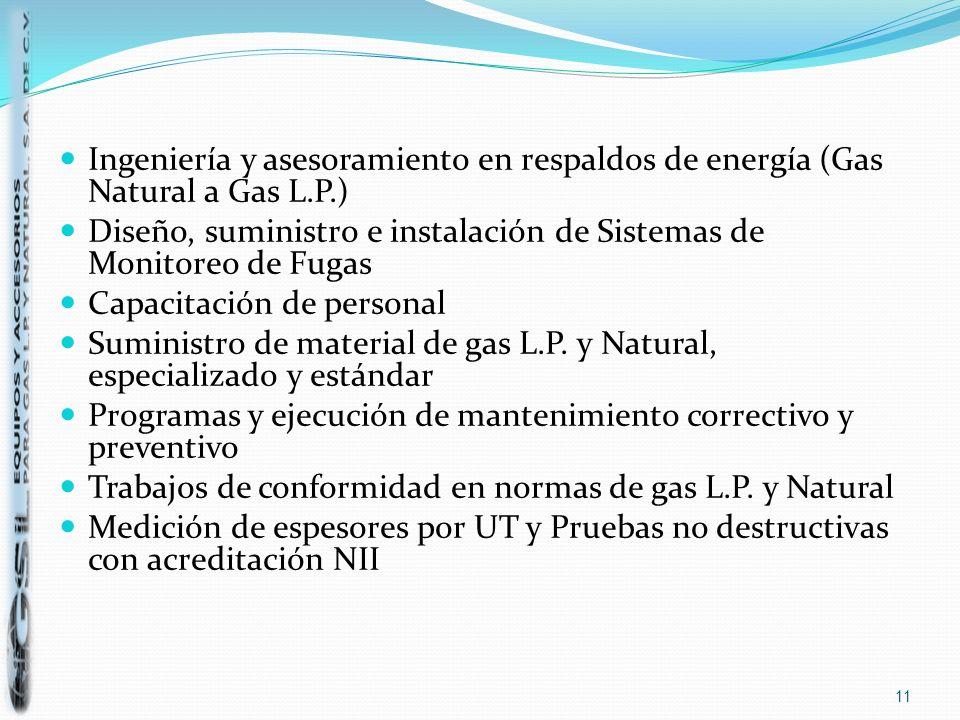 Ingeniería y asesoramiento en respaldos de energía (Gas Natural a Gas L.P.)