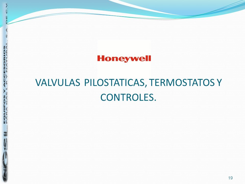 VALVULAS PILOSTATICAS, TERMOSTATOS Y CONTROLES.