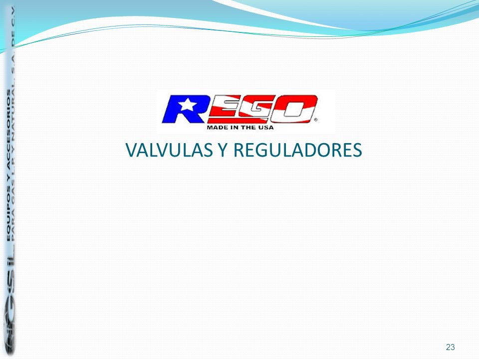 VALVULAS Y REGULADORES