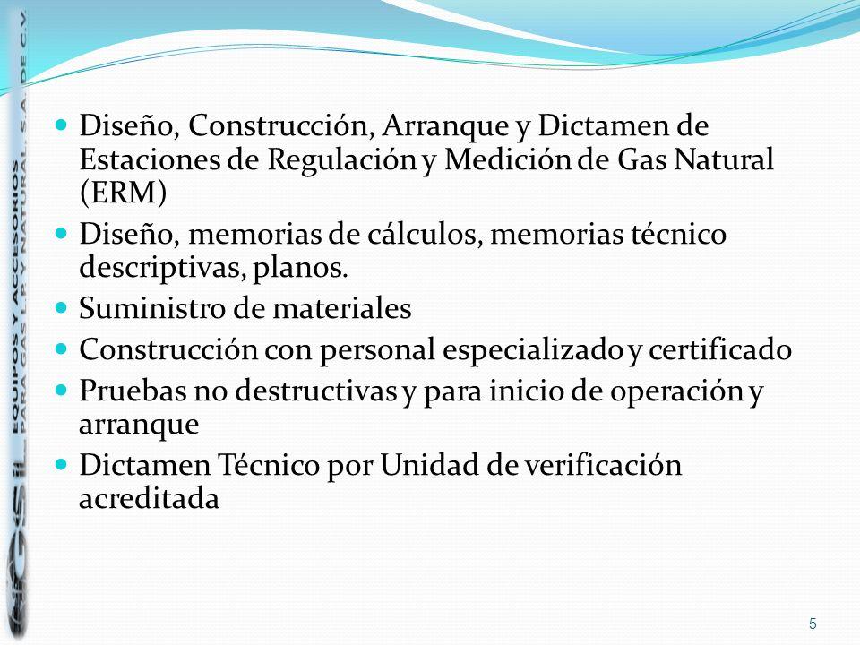 Diseño, Construcción, Arranque y Dictamen de Estaciones de Regulación y Medición de Gas Natural (ERM)