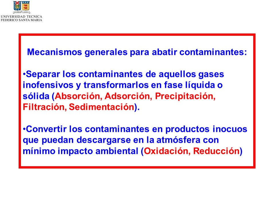 Mecanismos generales para abatir contaminantes:
