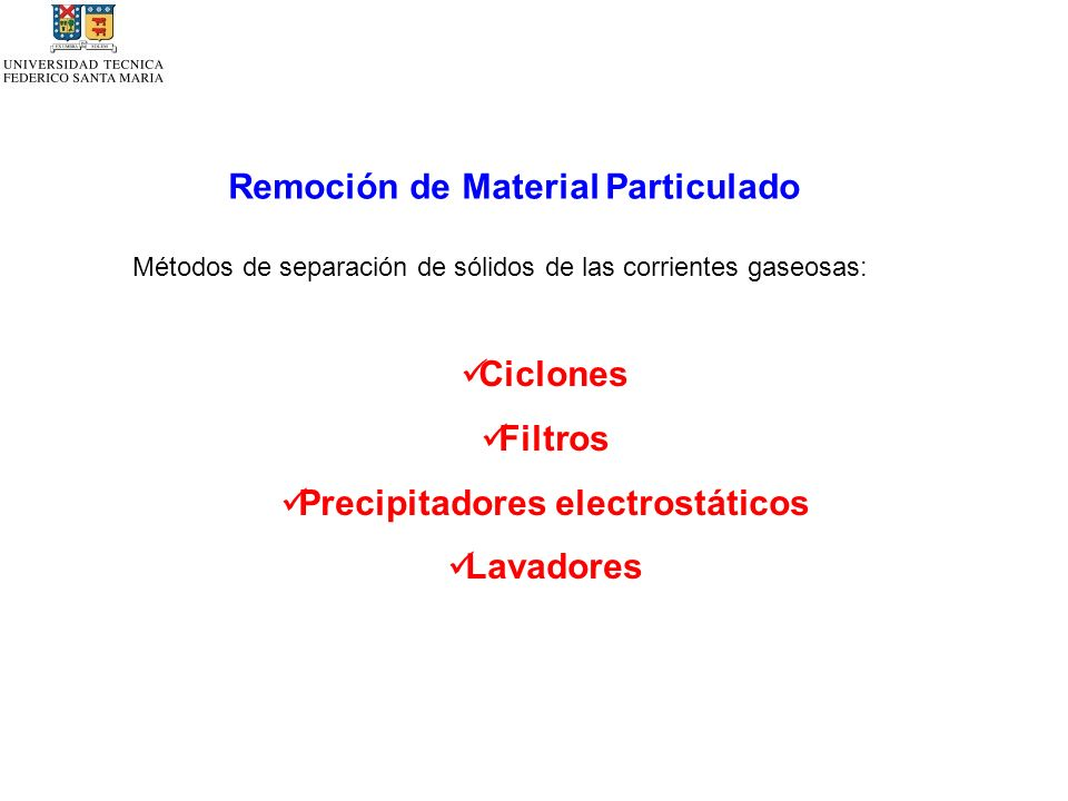 Remoción de Material Particulado Precipitadores electrostáticos