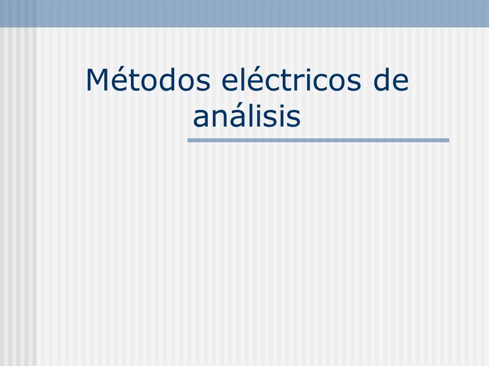 Métodos eléctricos de análisis