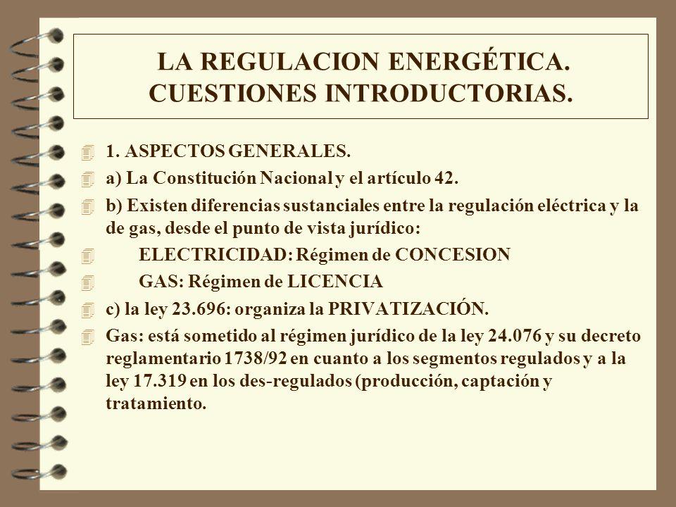 LA REGULACION ENERGÉTICA. CUESTIONES INTRODUCTORIAS.