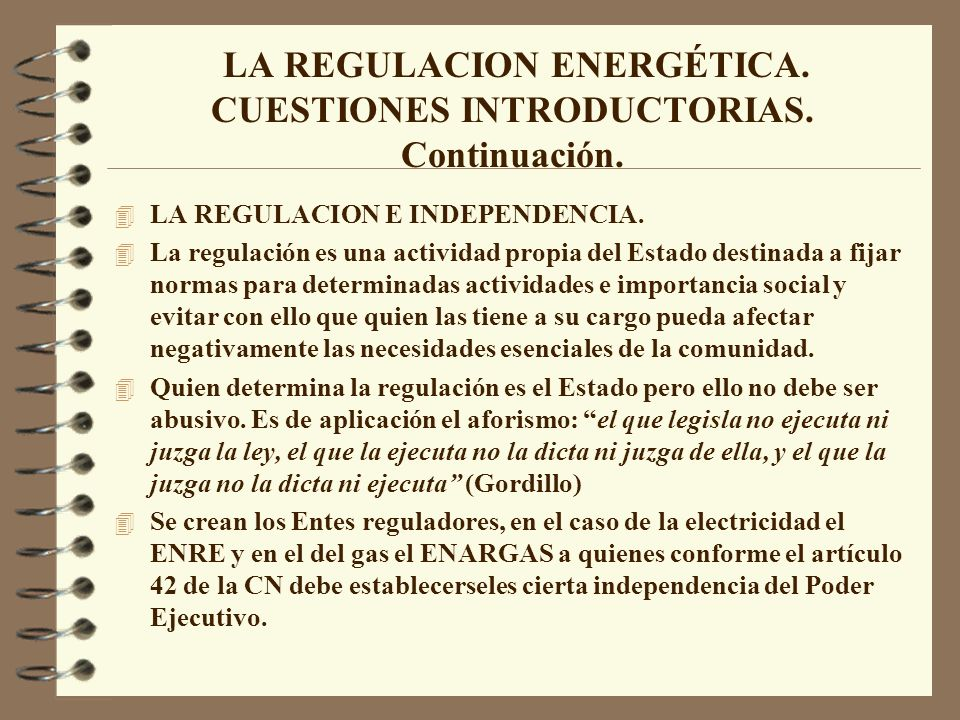 LA REGULACION ENERGÉTICA. CUESTIONES INTRODUCTORIAS. Continuación.