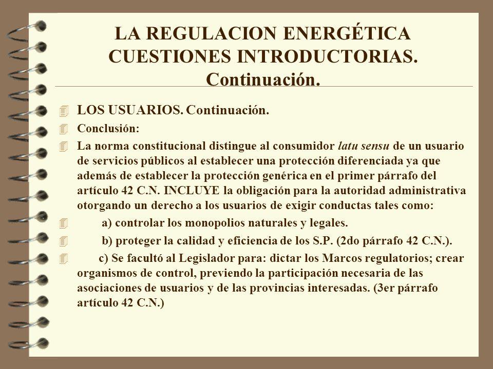 LA REGULACION ENERGÉTICA CUESTIONES INTRODUCTORIAS. Continuación.