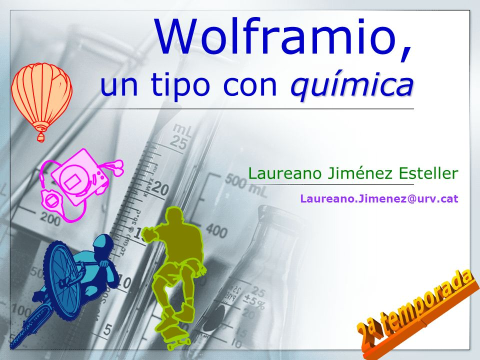 Wolframio, un tipo con química