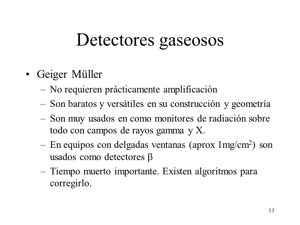 Detectores gaseosos Geiger Müller