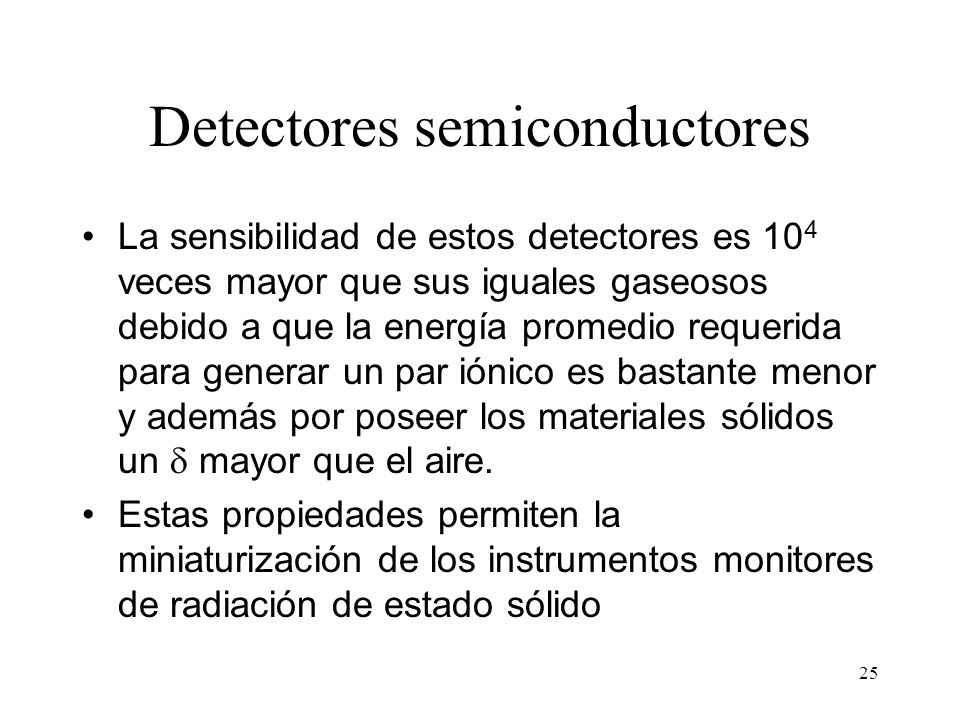 Detectores semiconductores