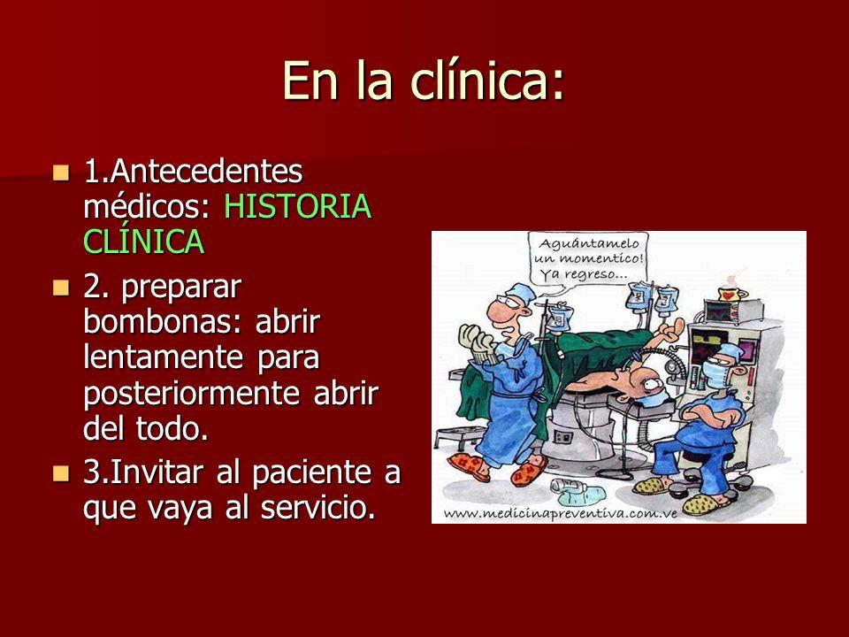 En la clínica: 1.Antecedentes médicos: HISTORIA CLÍNICA