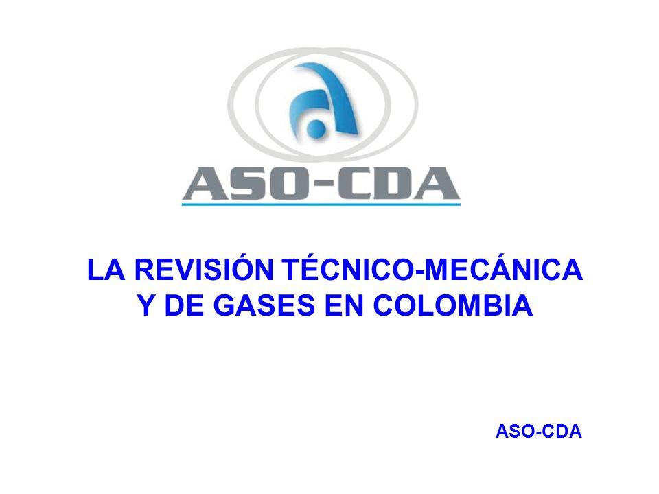 LA REVISIÓN TÉCNICO-MECÁNICA Y DE GASES EN COLOMBIA