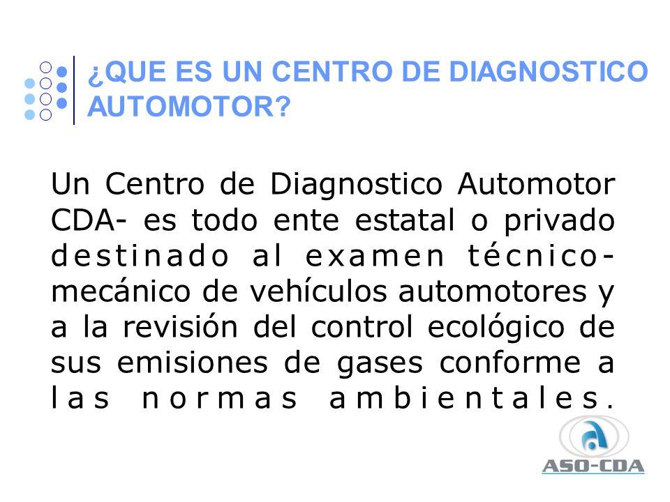 ¿QUE ES UN CENTRO DE DIAGNOSTICO AUTOMOTOR
