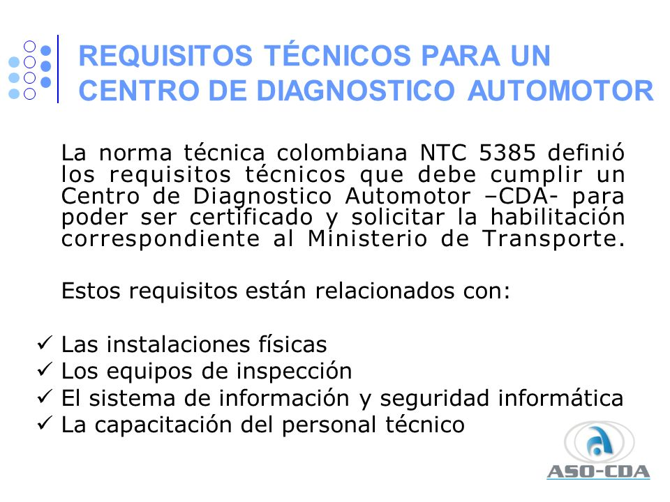 REQUISITOS TÉCNICOS PARA UN CENTRO DE DIAGNOSTICO AUTOMOTOR
