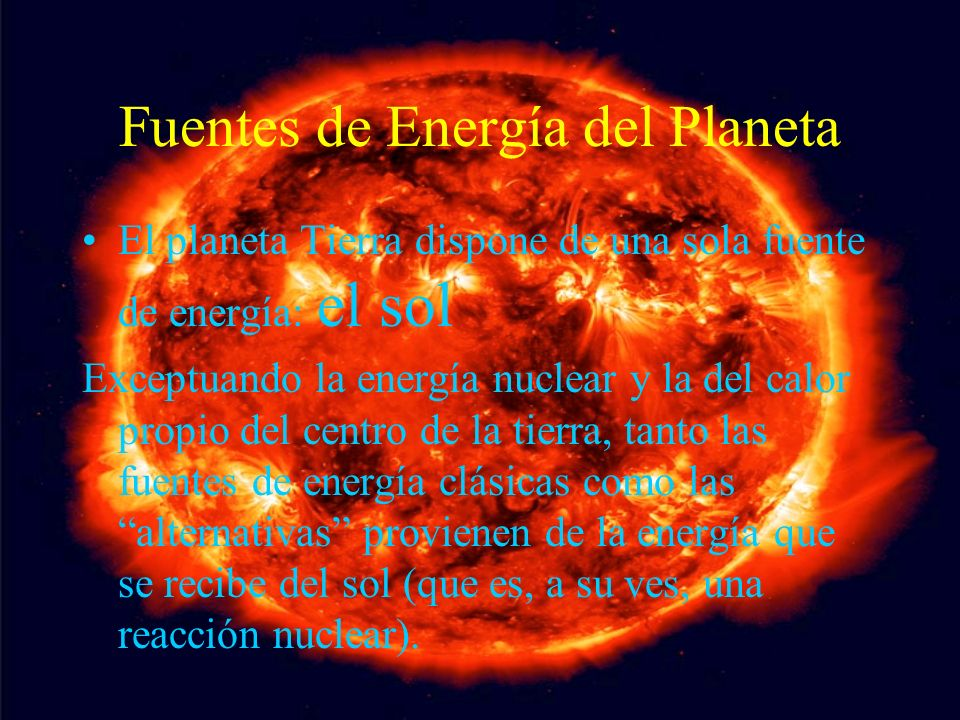 Fuentes de Energía del Planeta